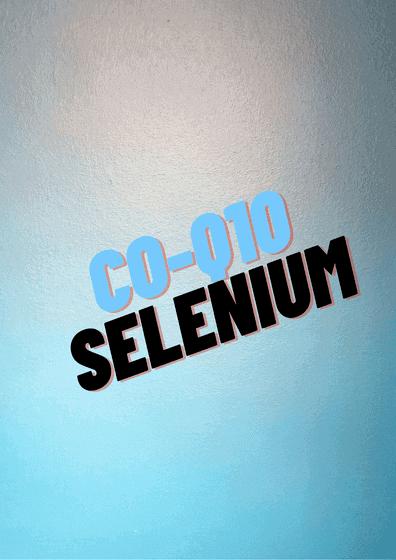 Coq10 And Selenium Supplement Reduces Cardiovascular Diseases Gim Academy